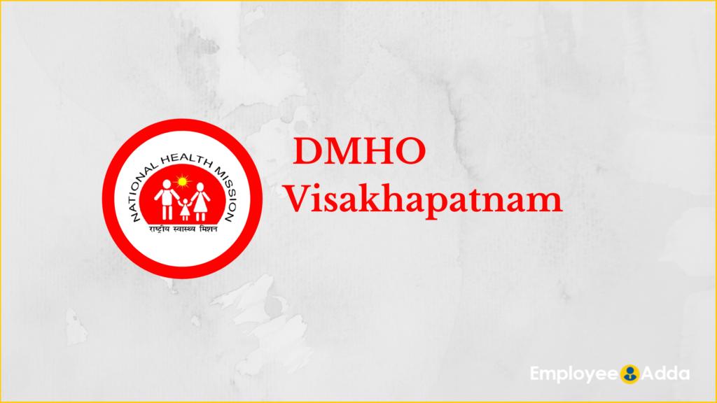 DMHO Visakhapatnam Recruitment