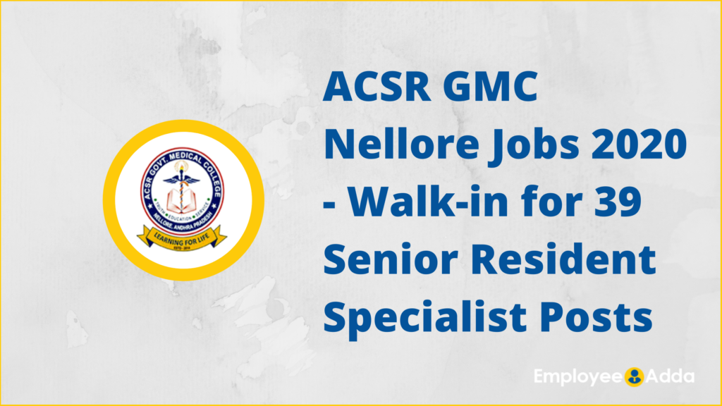ACSR GMC Nellore Jobs 2020
