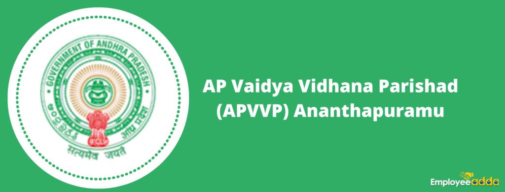 AP Vaidya Vidhana Parishad (APVVP) Recruitment