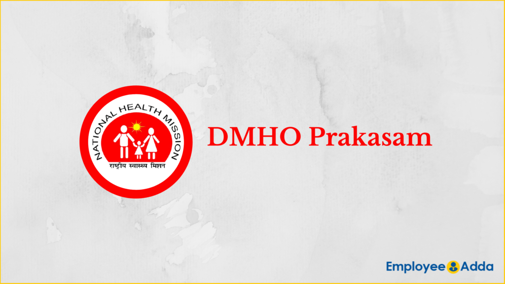 DMHO Prakasam Recruitment