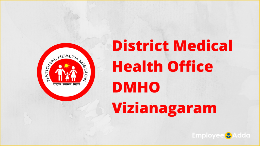 DMHO Vizianagaram Recruitment