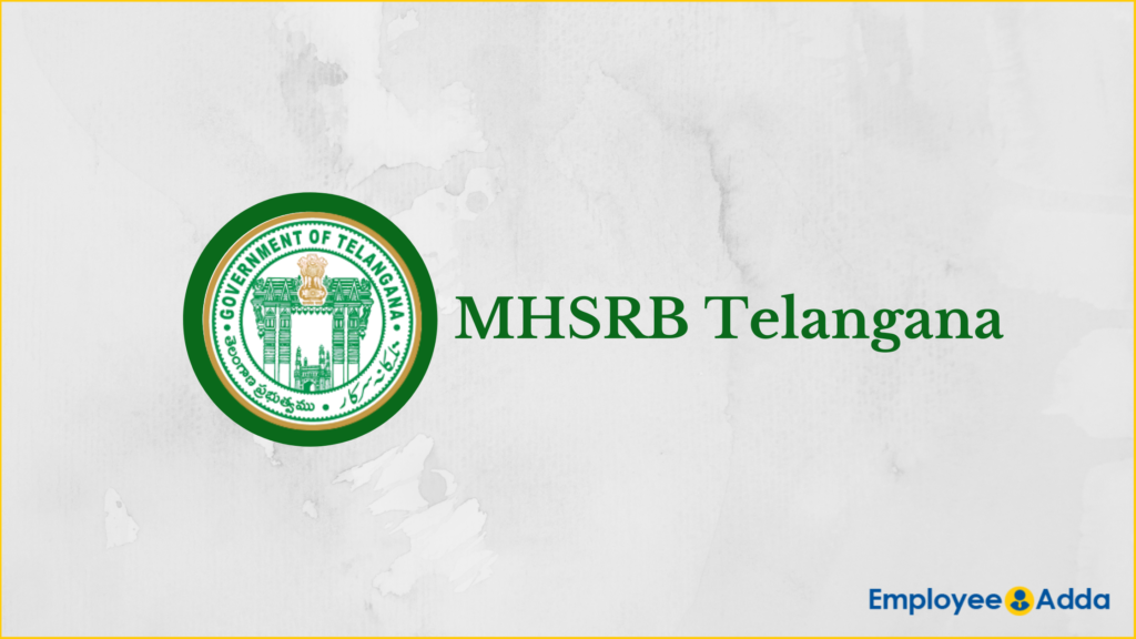 MHSRB Telangana Recruitment